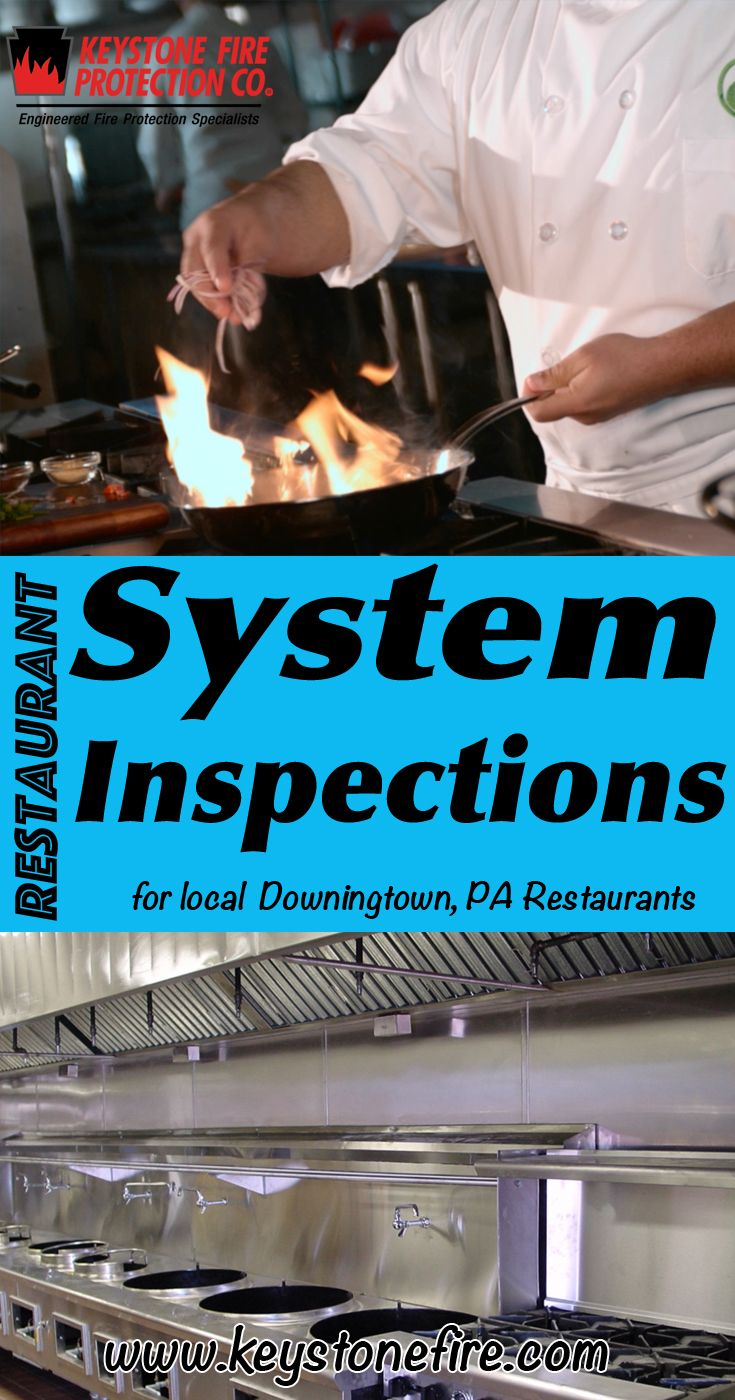 Restaurant System Inspections Experts for Downingtown, PA (215) 641-0100 Call Keystone Fire Protection.. We are the complete source for Restaurant System Service for Local Pennsylvania Restaurants. We keep local restaurants Fire Code Compliant.