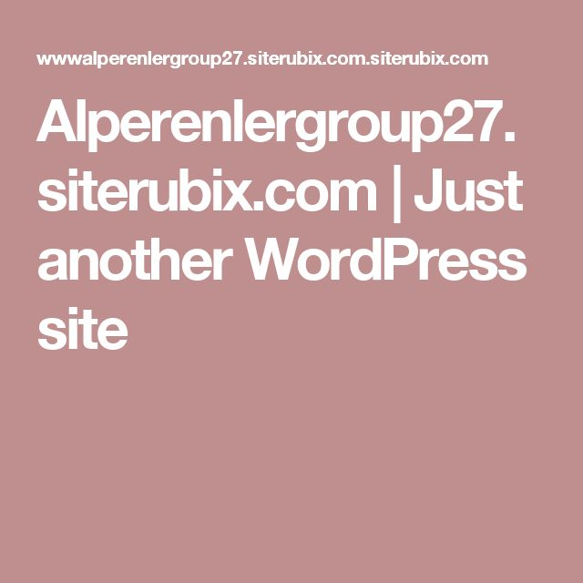 Alperenlergroup27.siterubix.com | Just another WordPress site