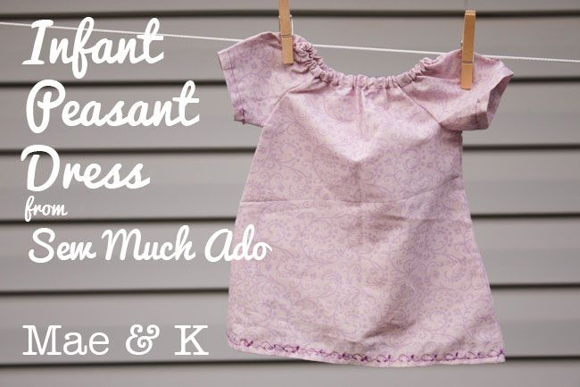 Free Pattern Friday: Infant Peasant Dress | Peasant ...