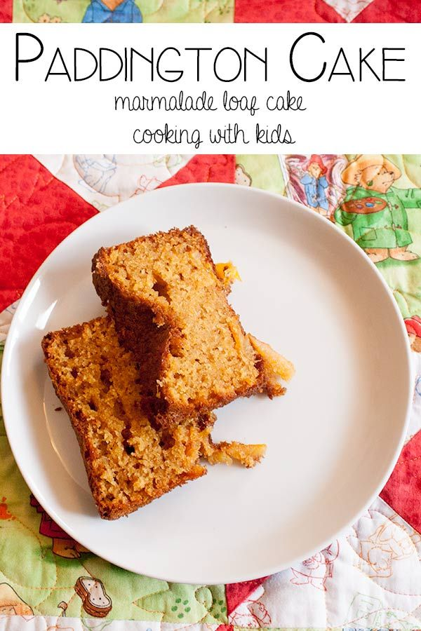 Paddington Cake - A marmalade loaf cake to make with kids