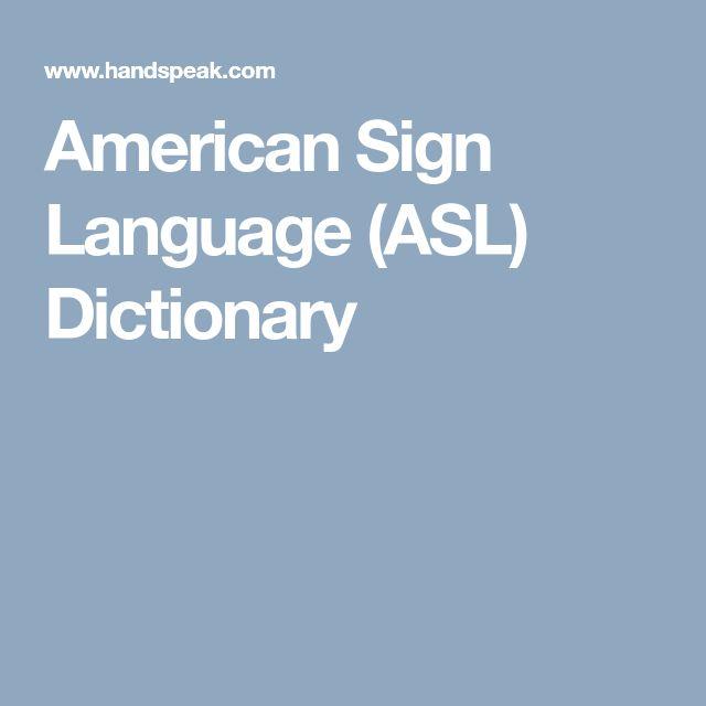 American Sign Language (ASL) Dictionary