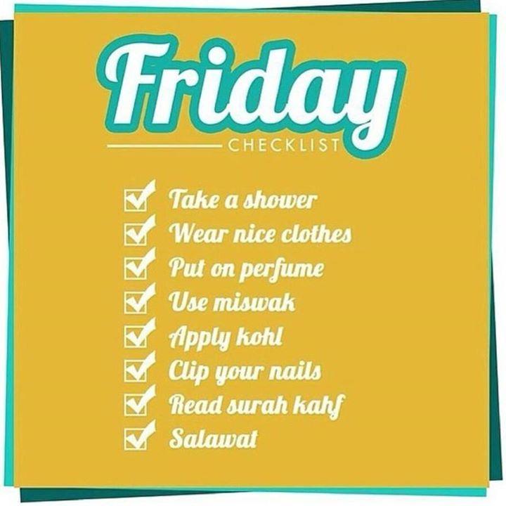 Friday: Jummah prayer checklist  Sponsor a poor child learn Quran with $10, go to FundRaising http://www.ummaland.com/s/hpnd2z