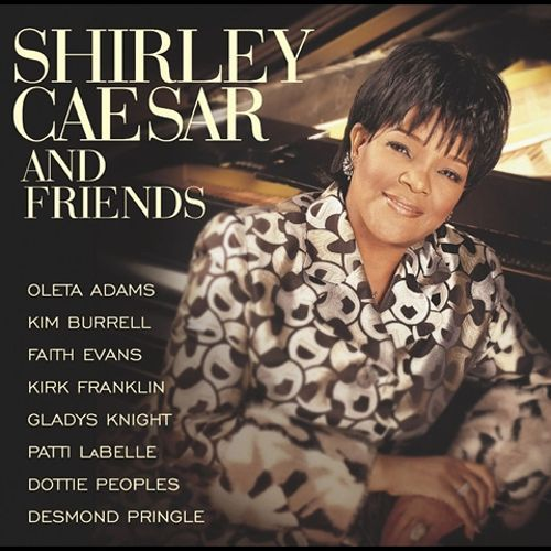 Shirley Caesar and Friends [CD]