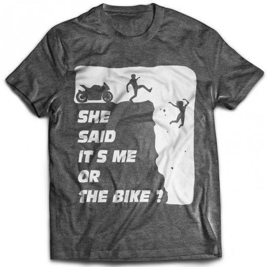 Me OR Bike - Tshirt - Automobiles>Bikes