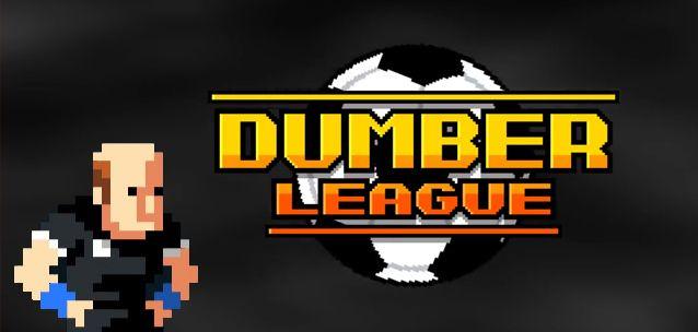 Dumber League – un gioco di calcio (assurdamente) divertente!