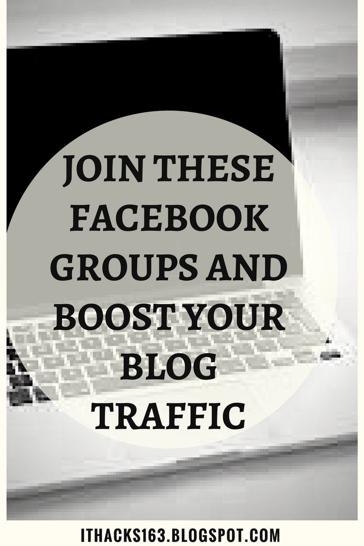 traffic boosting facebook groups... #hacks #ithacks #stepbystep #howto #facebook #groups #top #traffic #blog