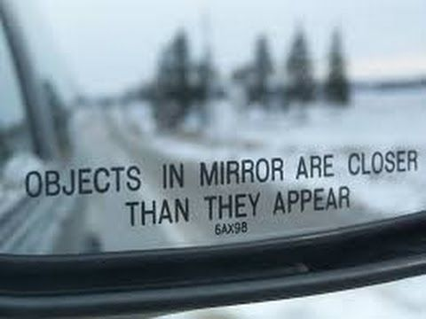 """Mandela Effect ( """"Objects In The Mirror May Appear Closer Than They Are"""") Please Vote #136 - YouTube"""
