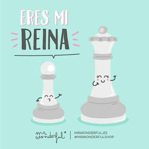 Eres mi reina Mr Wonderful
