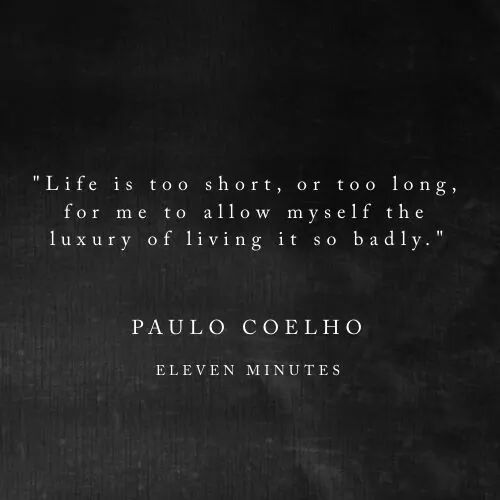 Paulo Coelho Quotes Life Lessons: 17 Best Images About Paulo Coelho