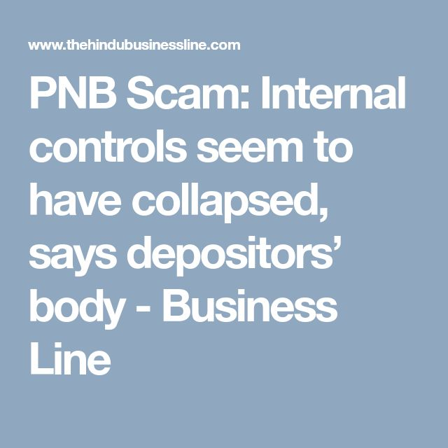 PNB Scam: Internal controls seem to have collapsed, says depositors' body - Business Line