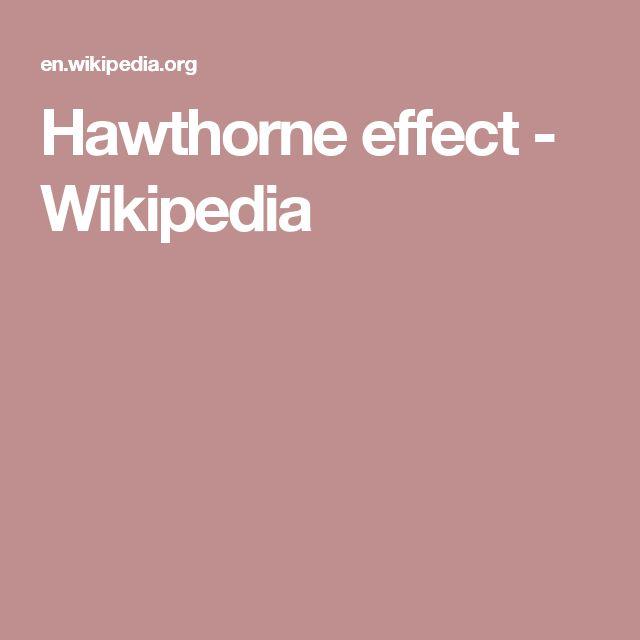 Hawthorne effect - Wikipedia