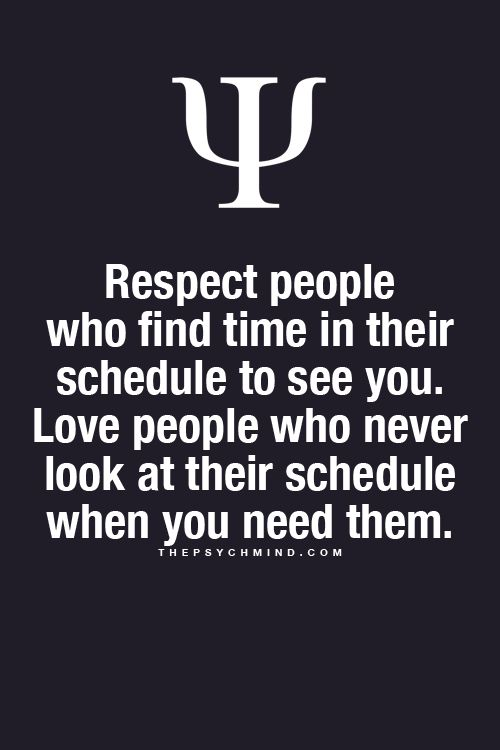 love people who never look at their schedule when you need them