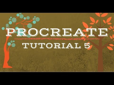 ▶ Procreate Tutorial 5 - YouTube