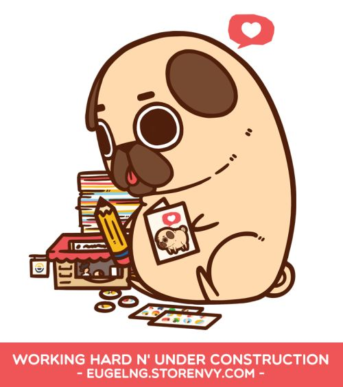 "The Euge and Puglie Store is currently undergoing upgrades, updates, and revamps, especially after the recent TsukinoCon adventure!Thank you everyone who attended TsukinoCon and came by to say ""Hi,"" and gave all the little Puglies a good home! Many new things to come, and the next convention Puglie will be attending is FanExpo Vancouver!"