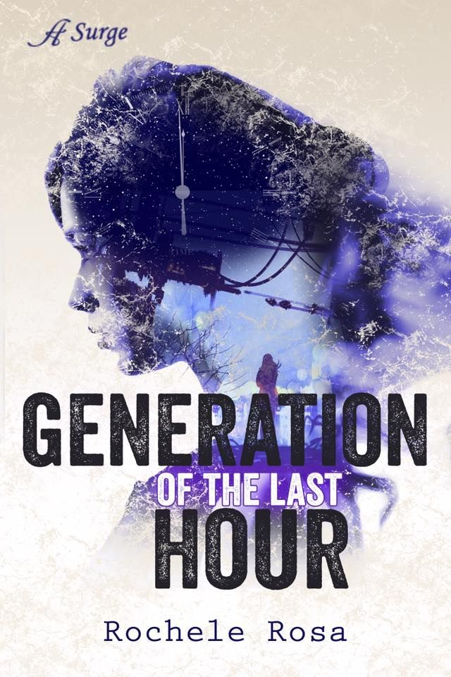 Generation of the Last Hour by Rochele Rosa