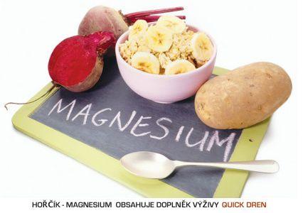 Magnesium - hořčík  Nedostatek - svalové křeče, brnnění, stuhlost končetin, bolesti hlavy, deprese, neklid, únava, podrážděnost, bolesti žaludku, nevolnost Přírodní zdroj: listová zelenina, luštěniny, kakao, banán, mandle, ovesné vločky, mák Doplňky výživy: Quick Dren Vstřebatelnost snižuje: vysoký příjem kávy, alkoholu, cukru Vylučuje se hlavně: močí Hořčík udržuje tělo v dobré fyzické i psychické kondici