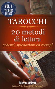 Il primo volume dedicato ai Metodi di Stesura dei Tarocchi- Base. Nel testo venti metodi di stesura con le relative spiegazioni