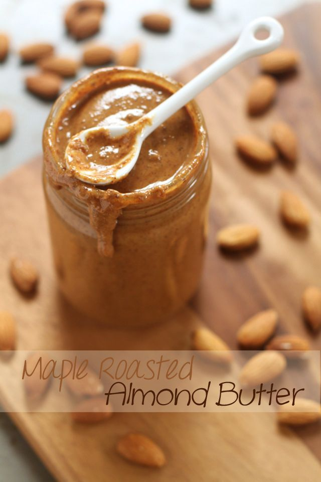 . creamy maple roasted almond butter .