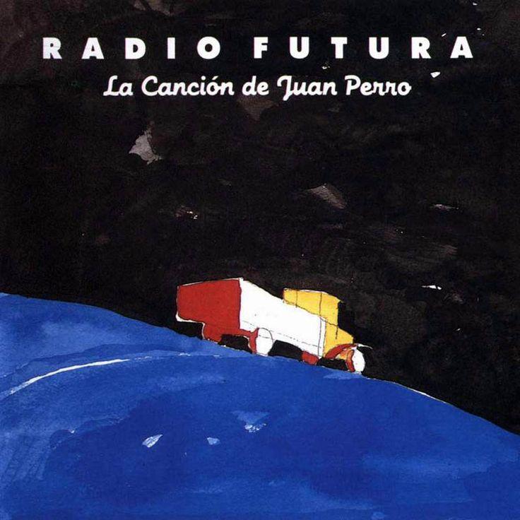 La Canción de Juan Perro - Radio Futura