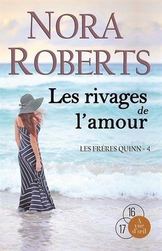 Les rivages de l'amour / Nora Roberts. R ROB T4