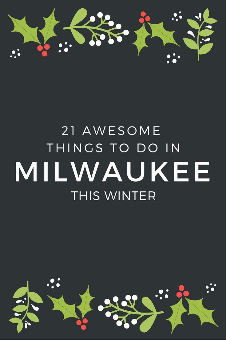 The weather outside may be frightful but Milwaukee is packed FULL of fun things to do in the winter time. Check out the complete list!