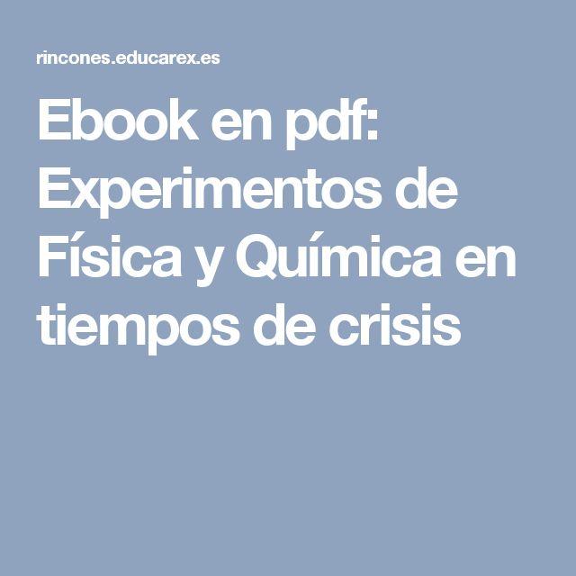 Ebook en pdf: Experimentos de Física y Química en tiempos de crisis