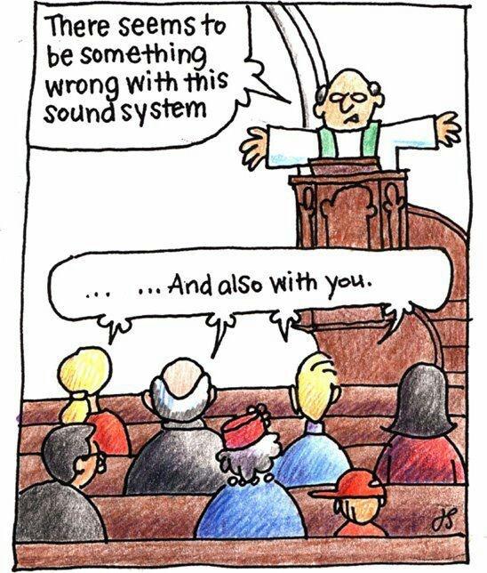 church memes humor funny episcopal cartoons lutheran religious pastor sound catholic christian system going jokes cartoon meme religion hows quotes