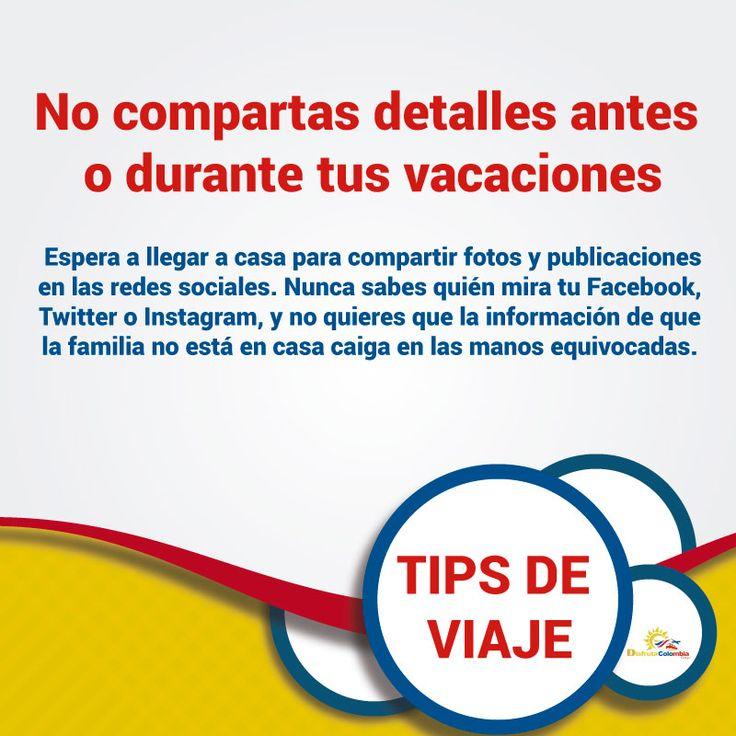 Recuerda tener precaución con tus publicaciones sobre los viajes en tus #vacaciones #tipsdeviajes