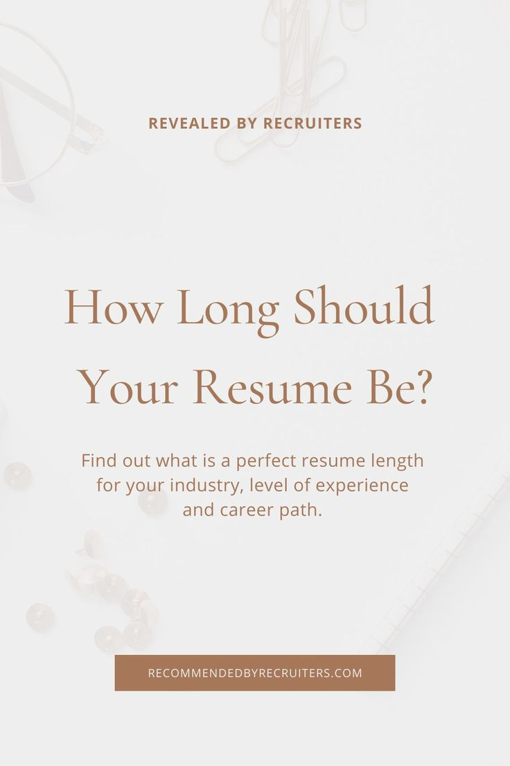 How long should a resume be perfect resume length best