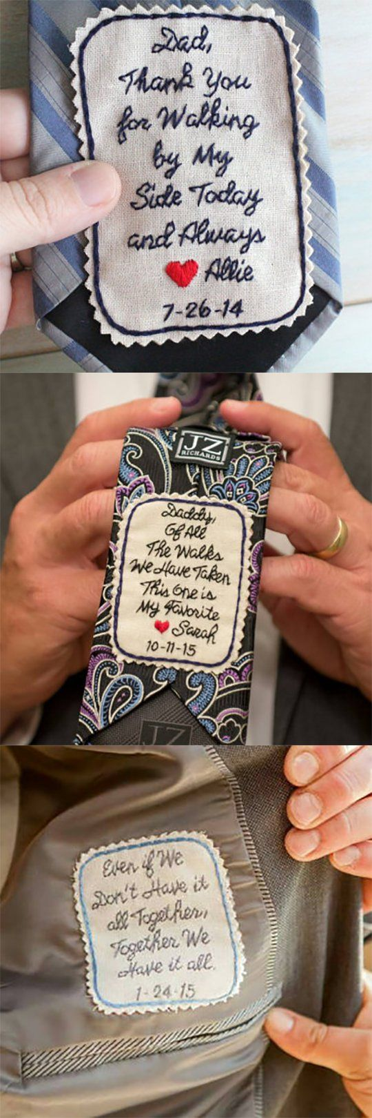 Wedding tie patches are a great way to give your dad or groom a special note to wear close to his heart on your wedding day. These have the following messages (but you can order with anything you want. there's a link on the page): Thank you for walking by my side today and always; Of all the walks we have taken, this one is my favorite; even if we don't have it all together, together we have it all.