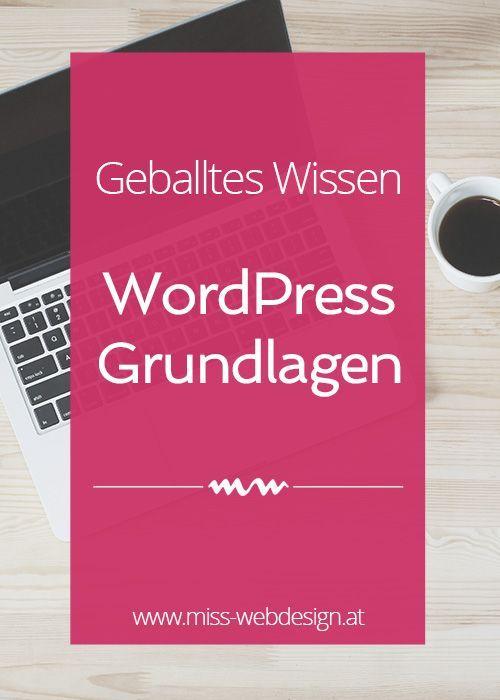 WordPress Grundlagen - Hier erfährst du alles, was du von der Installation bis zur Absicherung deiner WordPress Website wissen musst | miss-webdesign.at