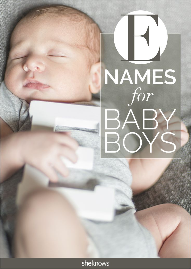 "Excellent way to narrow down that baby name list -- choose a first letter! These ""E"" names for baby boys are exceptional choices ;)"