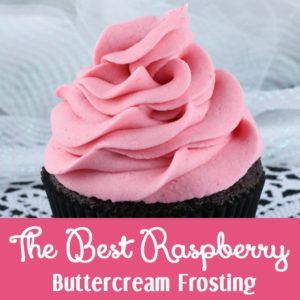 The Best Raspberry Buttercream Frosting - we've taken our amazing Buttercream Frosting recipe to the next level by adding delicious fresh raspberries.