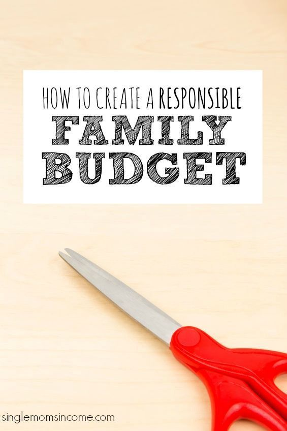 how to create a responsible family budget family finances and
