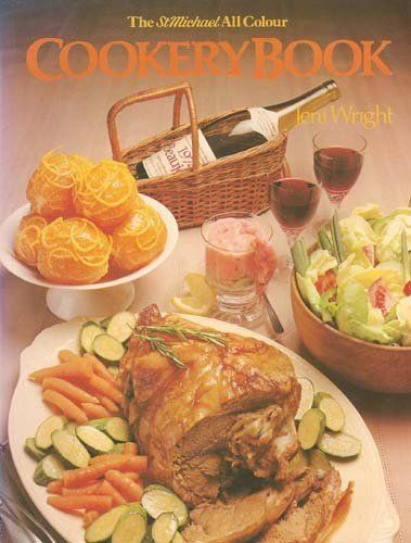 The StMichael All Colour Cookery Book by Jeni Wright – Cookery Books