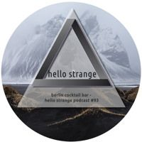 berlin cocktail bar - hello strange podcast #93 by hello ▼  strange on…