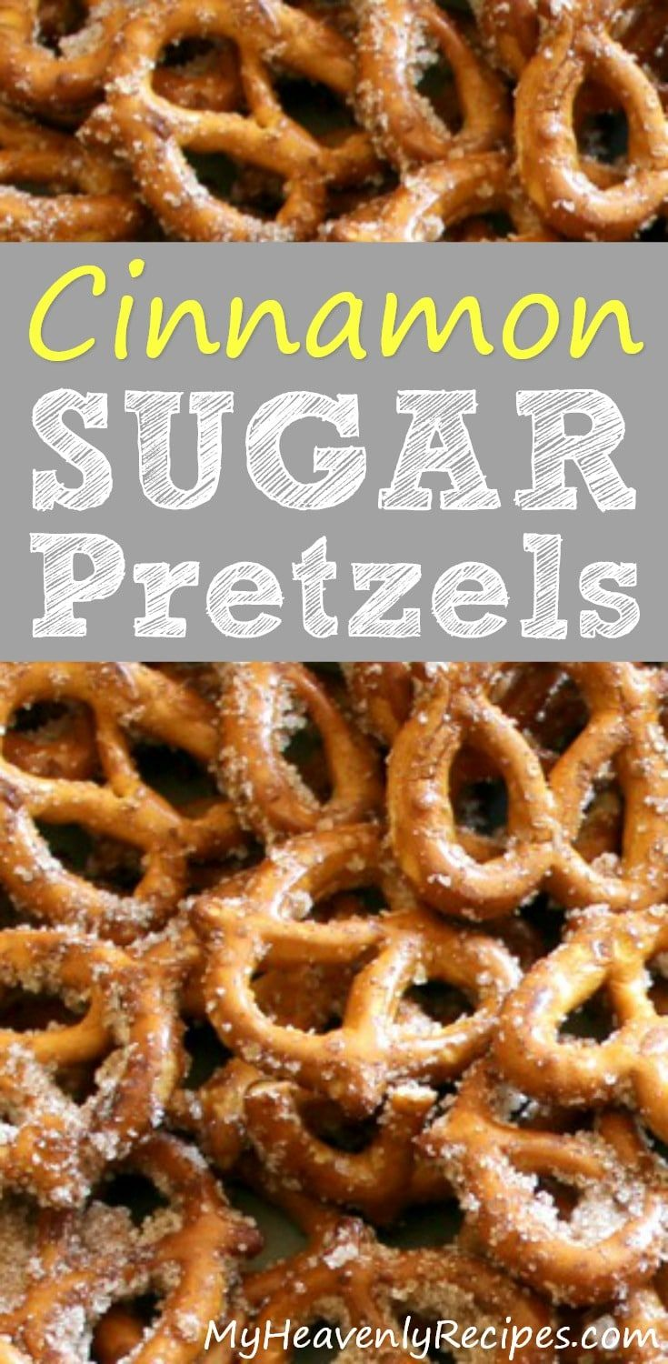 Cinnamon Sugar Pretzels - A Quick and Easy Snack that will feed a crowd on a budget. These seasoned pretzels also make a wonderful gift! #snackrecipes #snacks #pretzels #budgetrecipes via @heavenlyrecipe