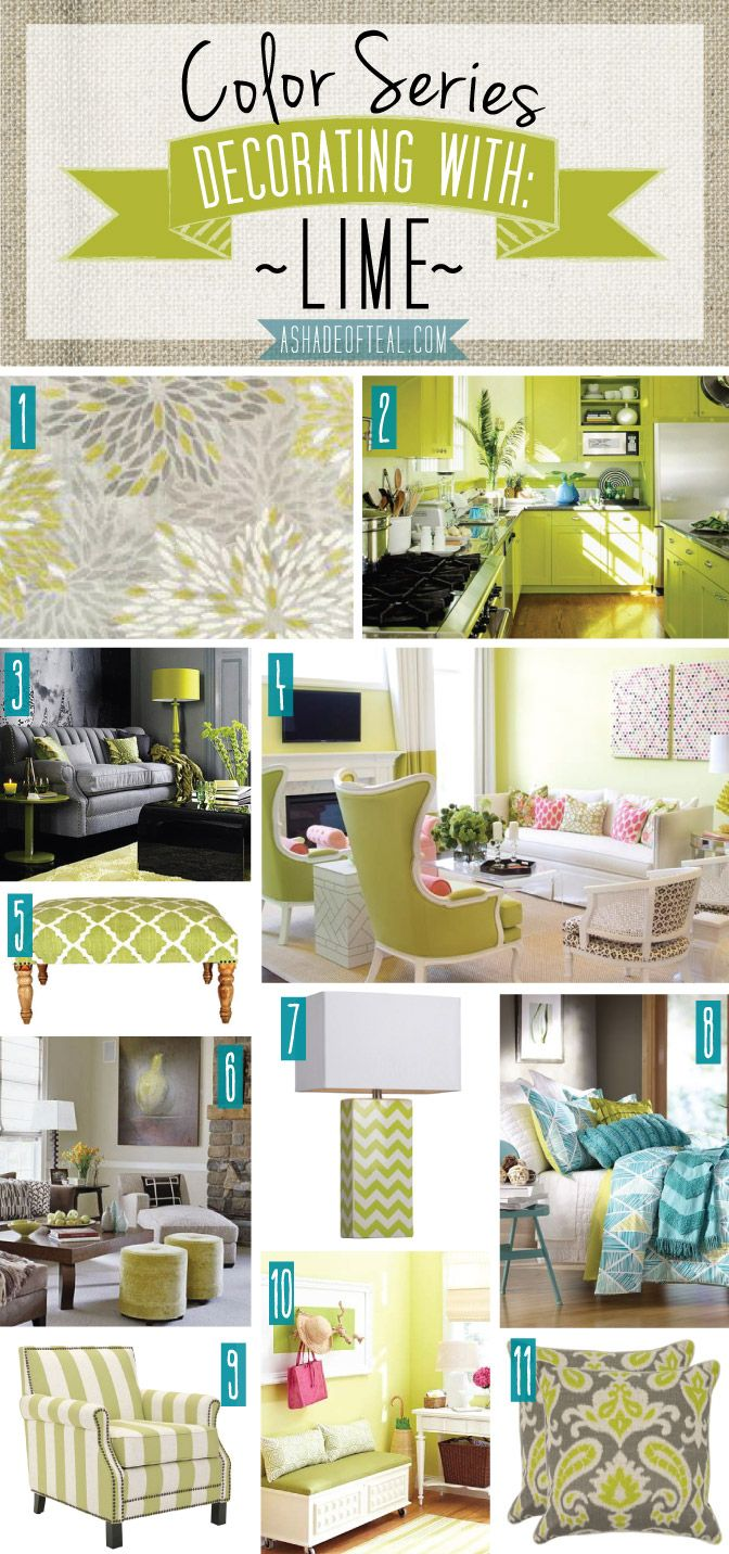 Color Series, Decorating with Lime. Lime green home decor.