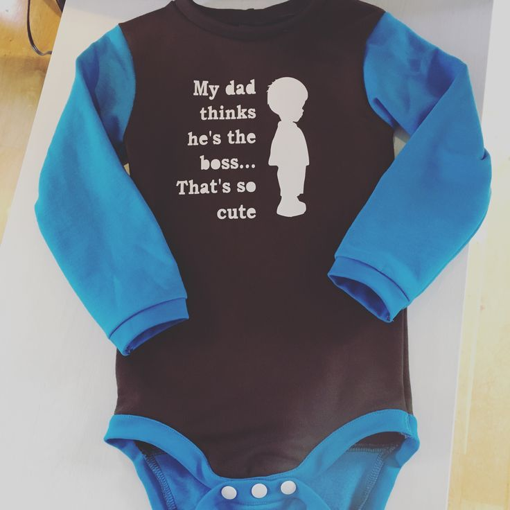"""Cute bodysuite for boys, brown and blue, with funny print on. """"My dad thinks he's the boss... That's so cute"""""""