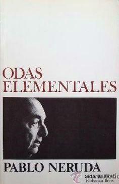 Pablo Neruda | Odas Elementales