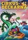Cirkusdeckarna och monstermysteriet / Dan Höjer ...... #kapitelböcker #mysterier #deckare #Jämtland #sjöodjur