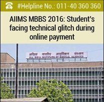 AIIMS+MBBS+2016:+Student's+facing+technical+glitch+during+online+payment