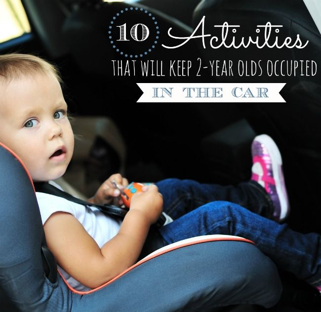 10 activities for 2-year-olds in the car