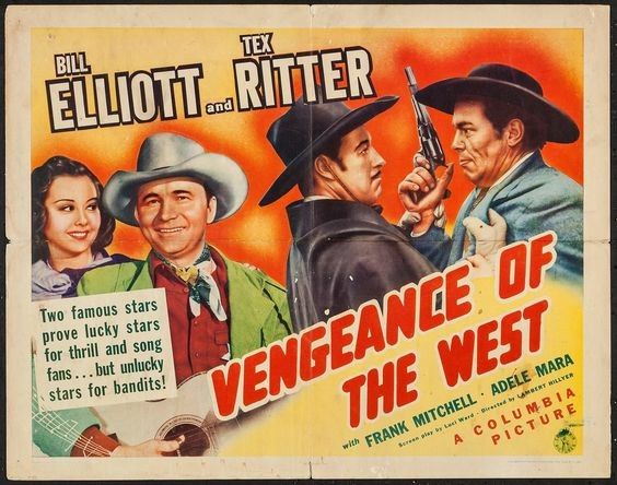 Vengeance of the West (1942) Bill Elliott, Tex Ritter