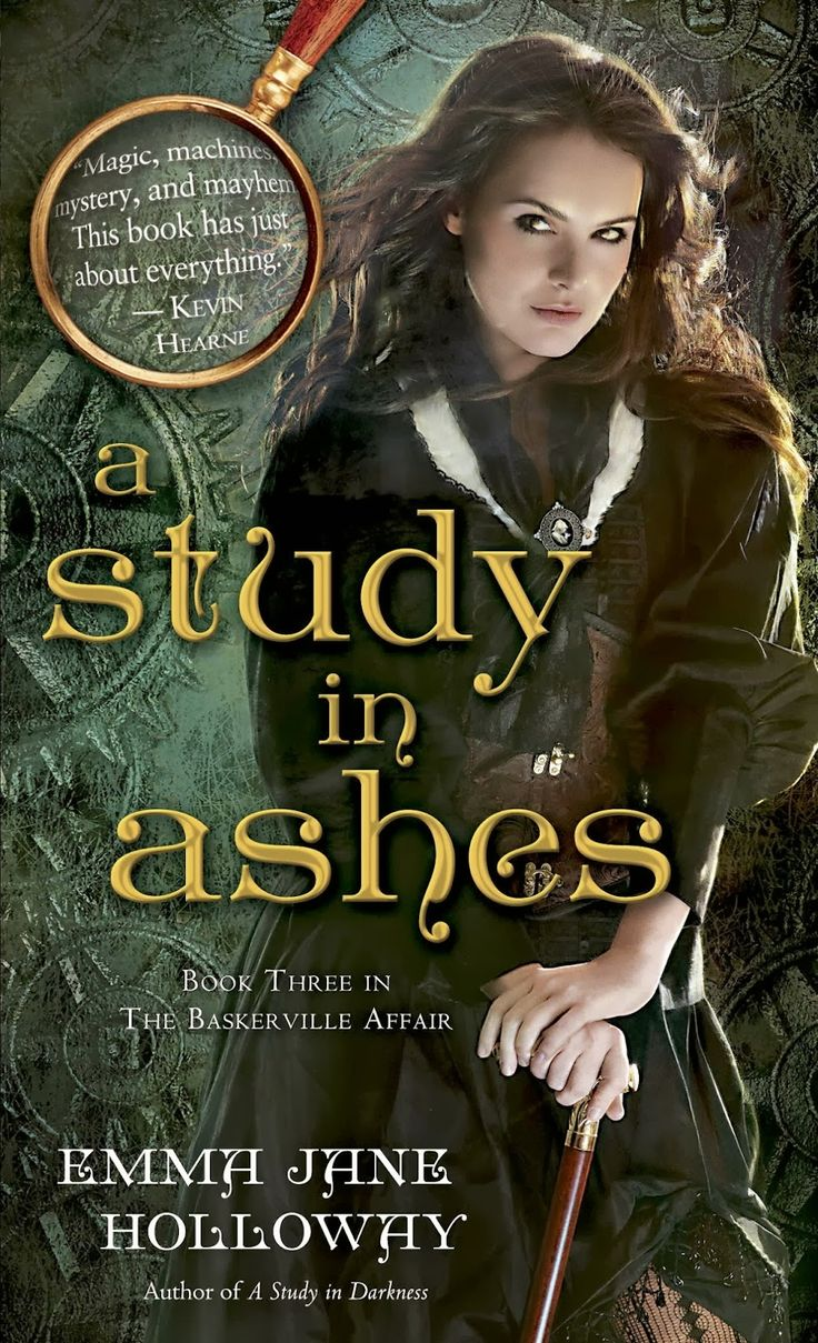 A Study In Ashes By Emma Jane Holloway (the Baskerville Affair #3),