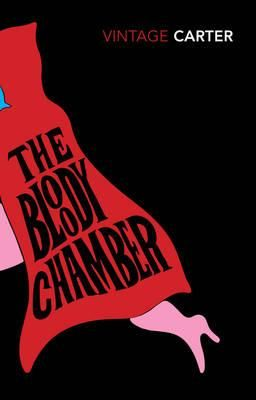 The Bloody Chamber And Other Stories : Angela Carter : 9780099588115