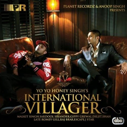 International Villager is an album by Punjabi Hip-hop artist and producer Honey Singh. It was released on November 11, 2011. Prior to release, it was said to be his most-awaited album of all time. In collaboration with Mafia Mundeer, Singh had been working on this album from the past 4 years. The album features voices of various artists with rap and music composed by Honey Singh himself.