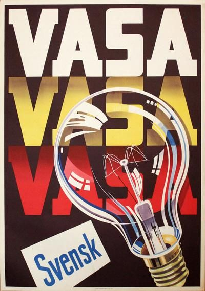 Swedish poster: The warship Vasa sank on her maiden voyage in Stockholm 1628 and was salvaged in 1961.