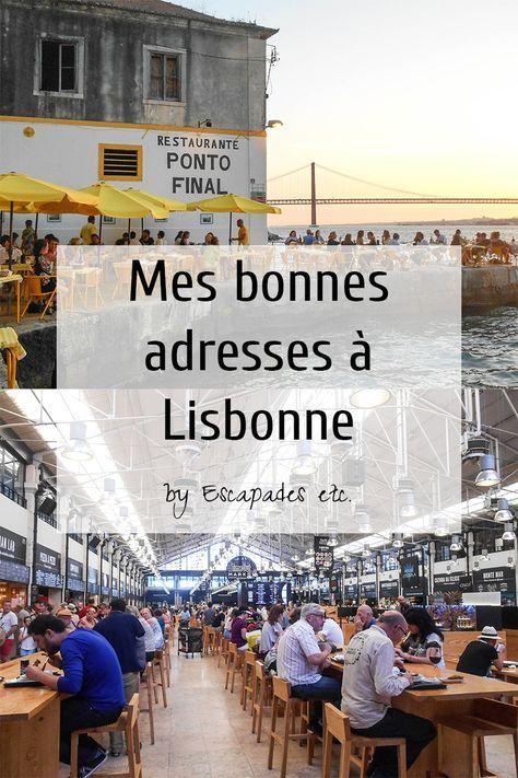 Mes bonnes adresses à Lisbonne • Escapades etc.