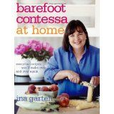 Barefoot Contessa at Home: Everyday Recipes You'll Make Over and Over Again (Hardcover)By Ina Garten